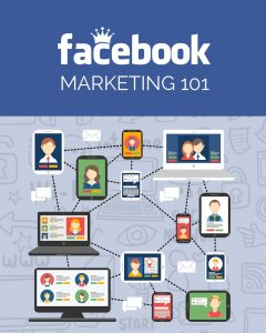 Facebook Marketing 101