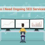 Are ongoing SEO services needed